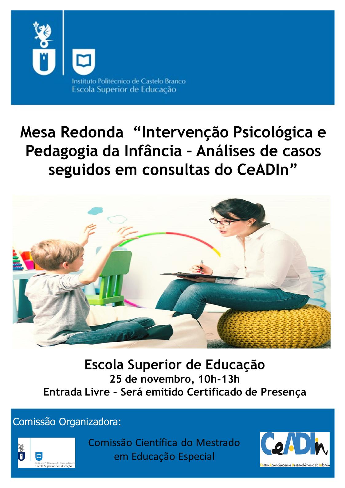 """Castelo Branco: CeADIn organiza mesa Redonda """"Intervenção Psicológica e Pedagogia da Infância"""""""